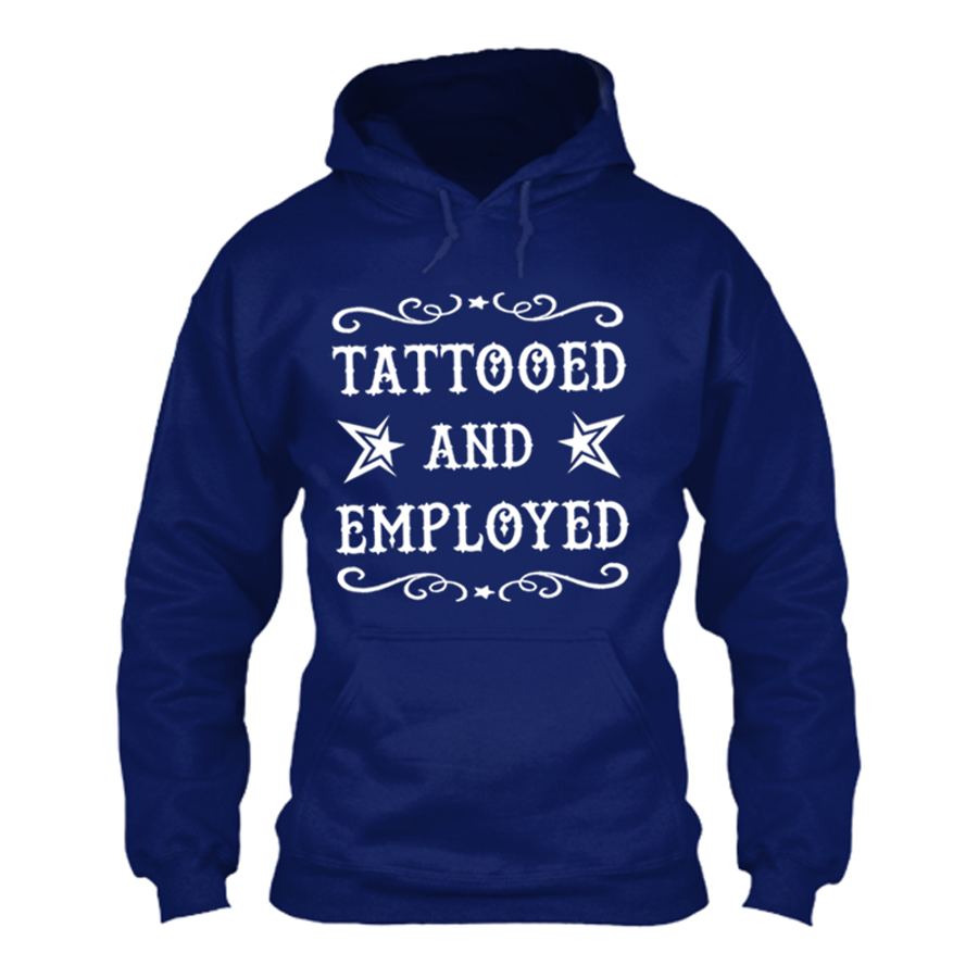 Men'S Tattooed And Employed - Hoodie
