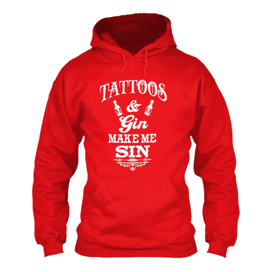Women'S Tattoos And Gin Make Me Sin - Hoodie