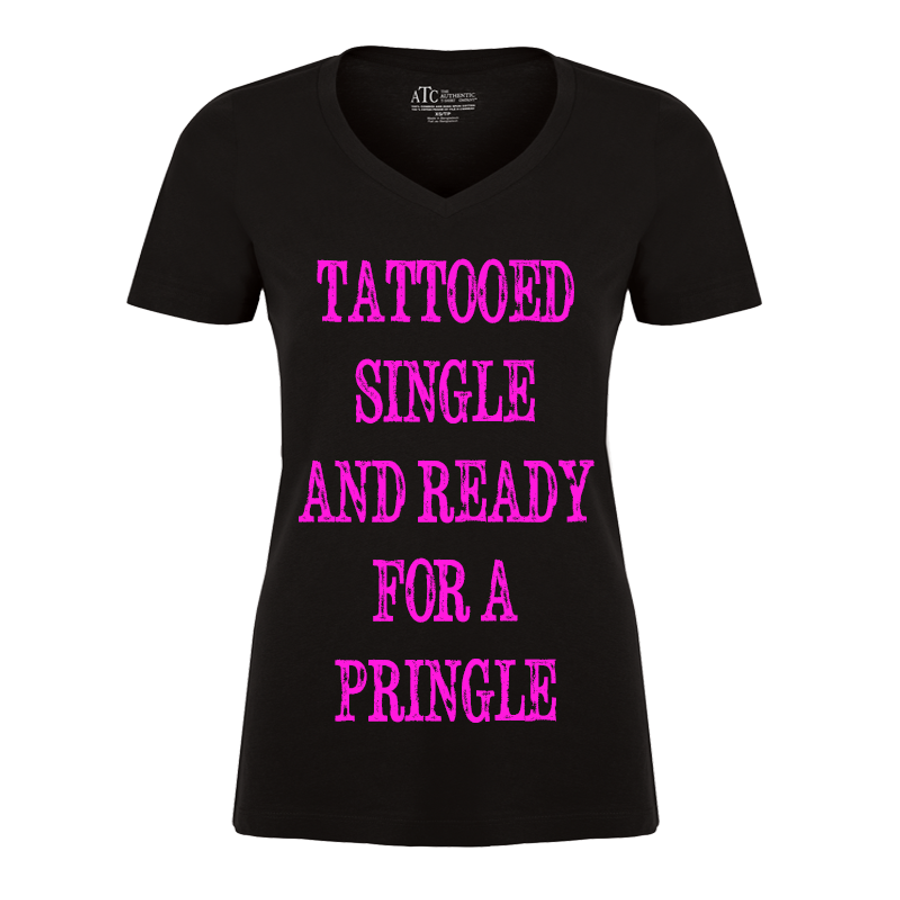 Women'S Tattooed Single And Ready For A Pringle - Tshirt