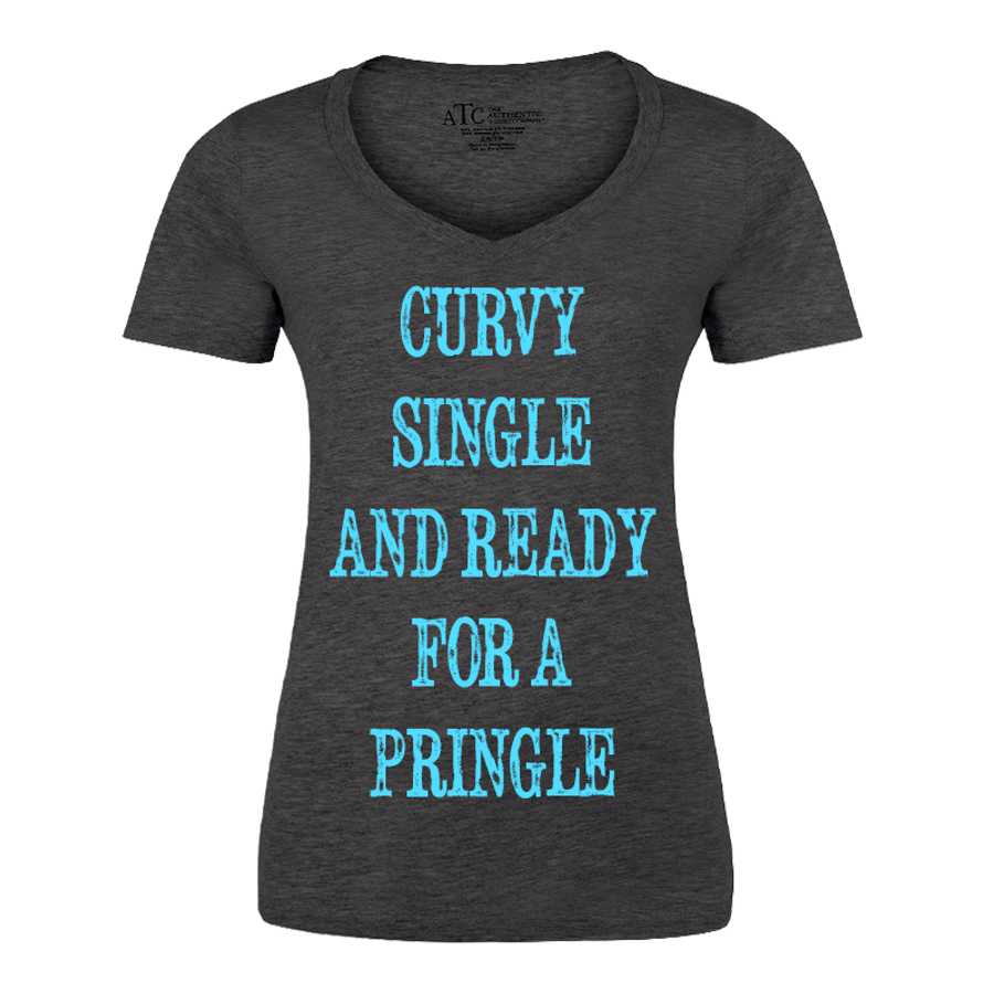 Women'S Curvy Single And Ready For A Pringle - Tshirt