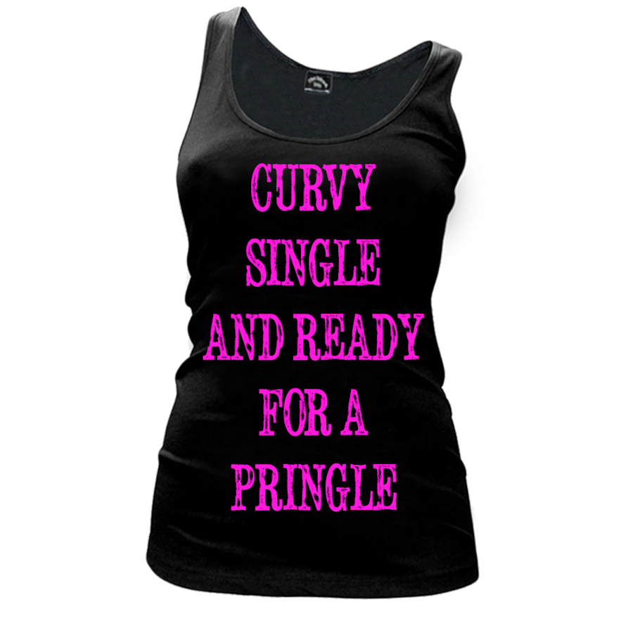 Women'S Curvy Single And Ready For A Pringle - Tank Top