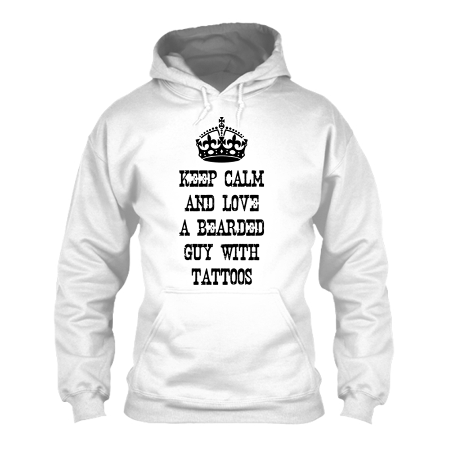 Women'S Keep Calm And Love A Bearded Guy With Tattoos - Hoodie