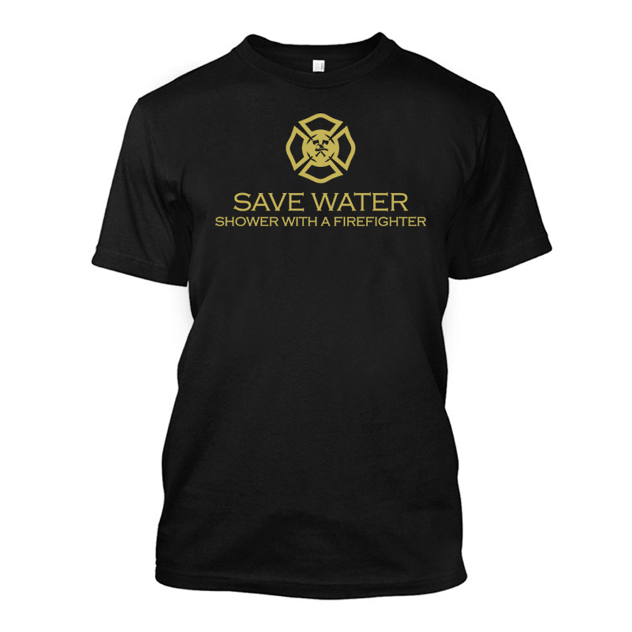 Men'S Save Water Shower With A Firefighter - Tshirt