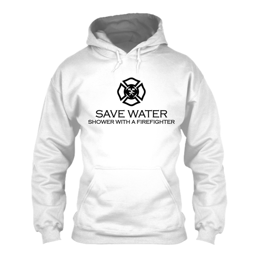 Men'S Save Water Shower With A Firefighter - Hoodie