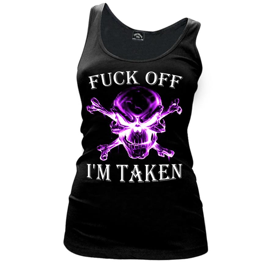 Women'S Fuck Off I'M Taken - Tank Top