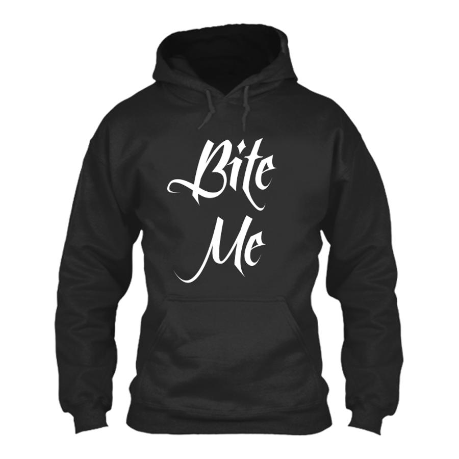 Women'S Bite Me - Hoodie