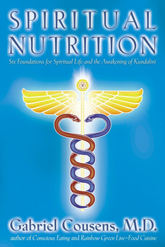 Spiritual Nutrition by Gabriel Cousens - English only