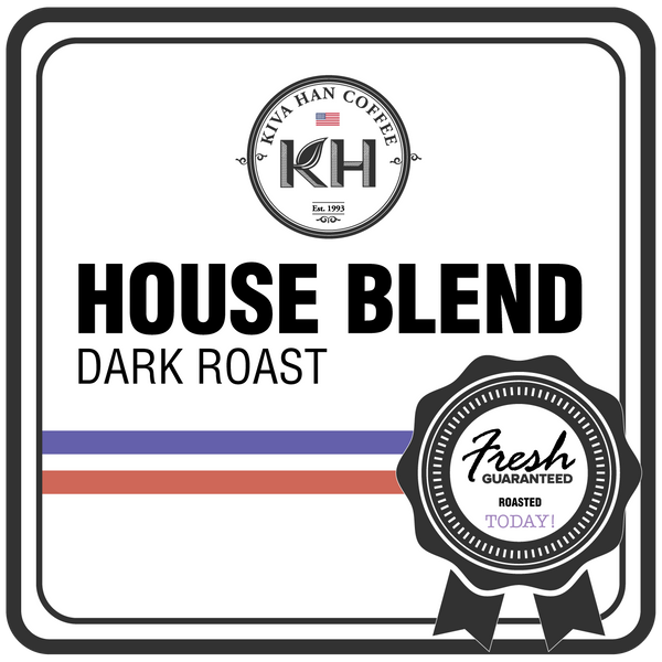 Kiva Han House Blend - DARK Roast