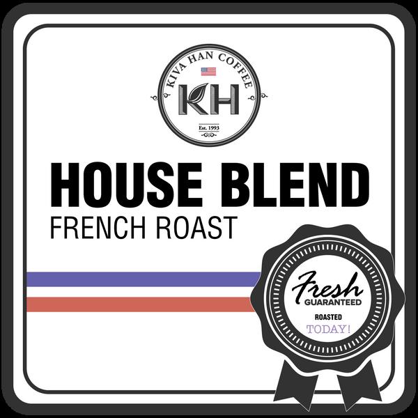 Kiva Han House Blend - FRENCH Roast