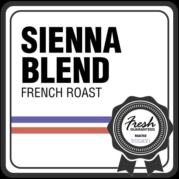 Sienna Blend - FRENCH Roast