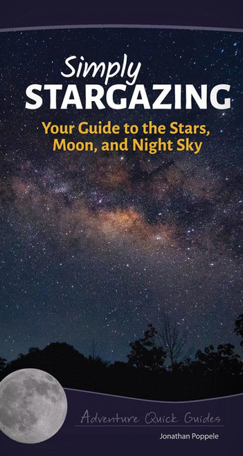 Simply Stargazing Quick Guide - 9781591935810