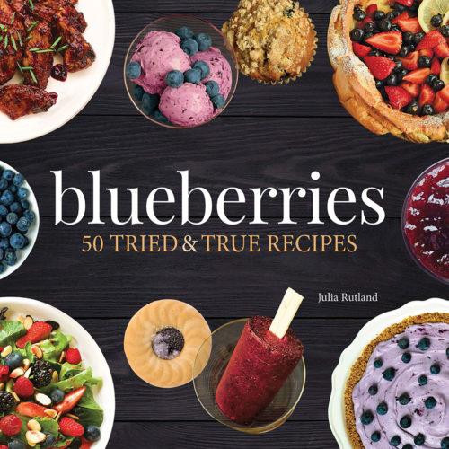 Blueberries 50 Tried & True Recipes - 9781591938477