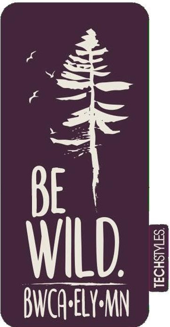 Sticker - Be Wild BWCA Ely, Mn -