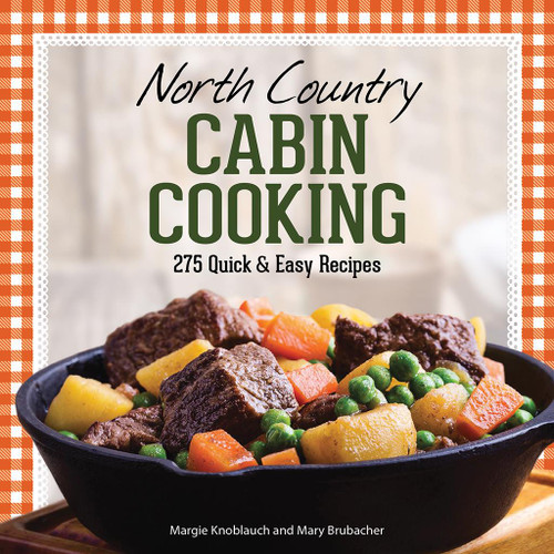 North Country Cabin Cooking - 9781591939269