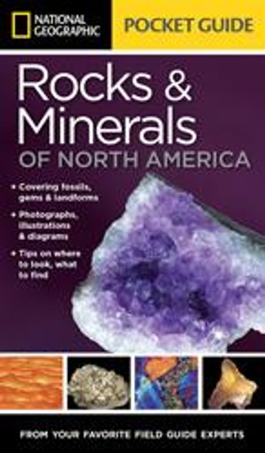 National Geographic Rocks & Minerals of North America Pocket Guide - 9781426212826