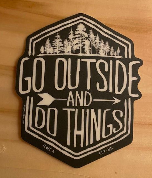Sticker - Go Outside & Do Things -