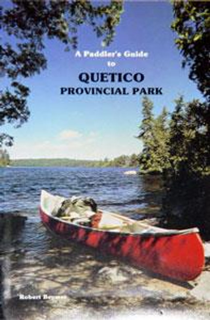 A Paddler's Guide to Quetico Provincial Park -