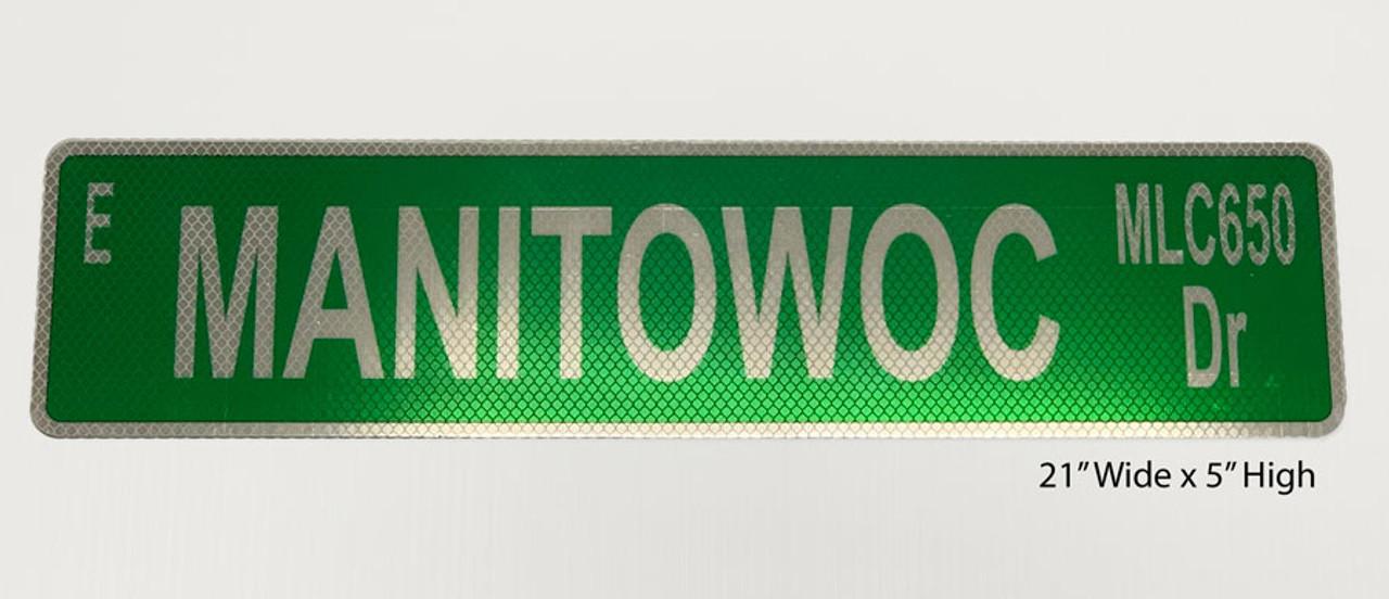 Manitowoc MLC650 Dr Street Sign