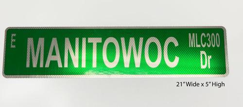 Manitowoc MLC300 Dr Street Sign