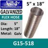"5"" x 18"" Flex Exhaust Hose GALVANIZED GFC500X18"