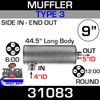 """Type 3 Muffler 9"""" Round - 44.5"""" x 4"""" IN x 5"""" OUT"""