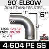"6"" 90 Degree 304 SS Elbow 12.5"" Legs OD-OD 4-604PE-SS"