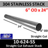 """6"""" x 24"""" 304 Stainless Steel Straight Cut Exhaust Stack 10-624 SS"""