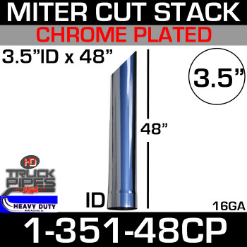 "3.5"" x 48"" Stack Pipe ID End - Chrome Miter-Angle Cut 1-351-48CP"