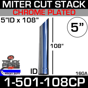 "5"" x 108"" Stack Pipe ID End - Chrome Miter-Angle Cut 1-501-108CP"