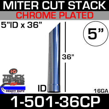 "5"" x 36"" Stack Pipe ID End - Chrome Miter-Angle Cut 1-501-36CP"