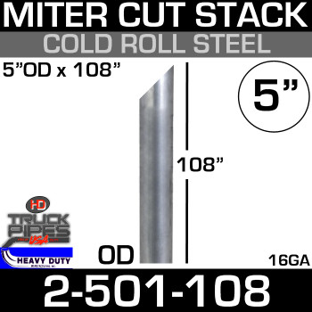 "5"" x 108"" Stack Pipe OD End - Steel Miter/Angle Cut 2-501-108"