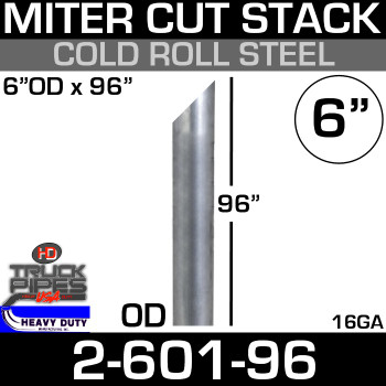 "6"" x 96"" Stack Pipe OD End - Steel Miter/Angle Cut 2-601-96"