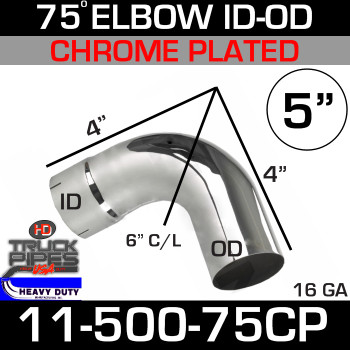 "75 Degree Exhaust Elbow 5"" x 4"" Legs ID-OD Chrome 11-500-75CP"