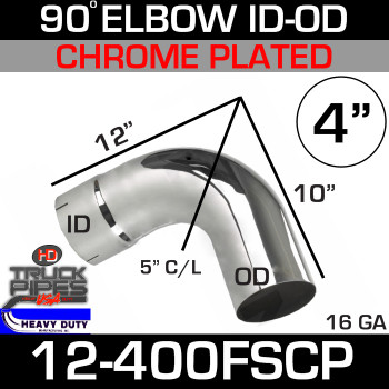 "90 Degree Exhaust Elbow 4"" x 10"" x 12"" ID-OD Chrome 12-400FSCP"