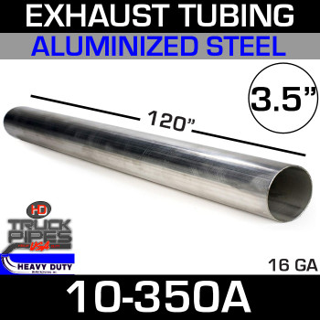 "Exhaust Tubing 3.5"" x 10' Aluminized 10-350A"