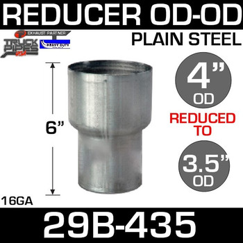 """4"""" to 3.5"""" Exhaust Reducer OD to OD Steel 29B-435"""