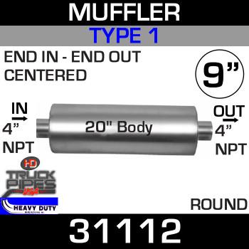 """Type 1 Muffler 9"""" Round - 20"""" x 4 NPT 31112"""