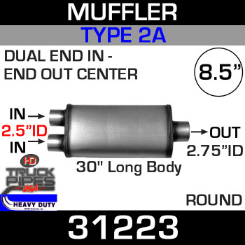 "Type 2A Muffler 8.5"" Round - 30"" x 2.5"" DUAL IN x 2.75"" OUT 31223"