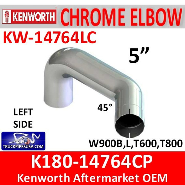 "K180-14764CP Kenworth 5"" Left Exhaust Elbow CHROME KW-14764LC"