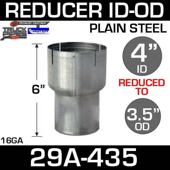 "4"" to 3.5"" Exhaust Reducer ID to OD Steel 29A-435"