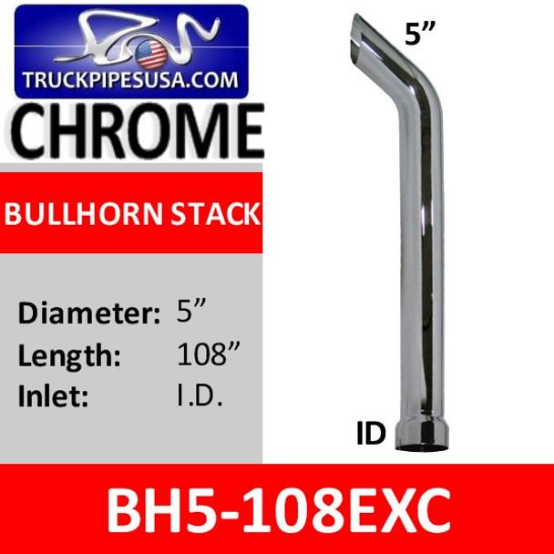 "5"" x 108"" Bullhorn Exhaust Stack ID Bottom CHROME BH5-108EXC"