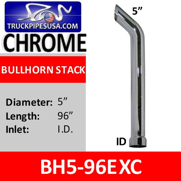 "5"" x 96"" Bullhorn Exhaust Stack ID Bottom CHROMEBH5-96EXC"
