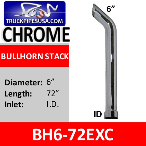 "6"" x 72"" Bullhorn Exhaust Stack ID Bottom CHROME BH6-72EXC"