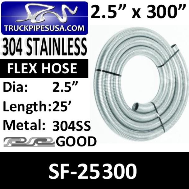"2.5"" x 25 Foot Flex Exhaust Hose 304 STAINLESS STEEL SF-25300"