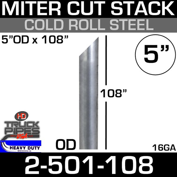 """5"""" x 108"""" Stack Pipe OD End - Steel Miter/Angle Cut 2-501-108"""
