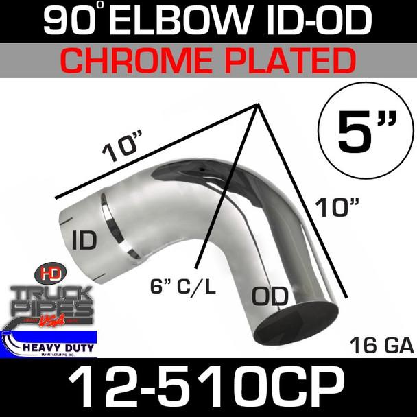 "90 Degree Exhaust Elbow 5"" x 10"" ID-OD Chrome 12-510CP"