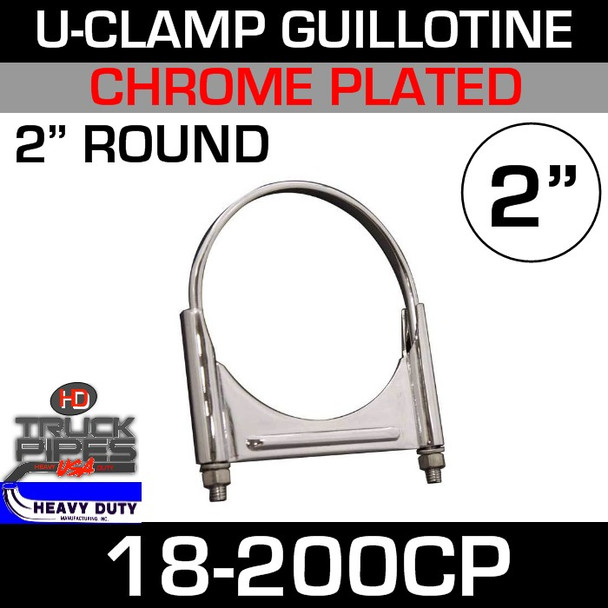 "2"" U-Clamp Guillotine Style Chrome 18-200CP"