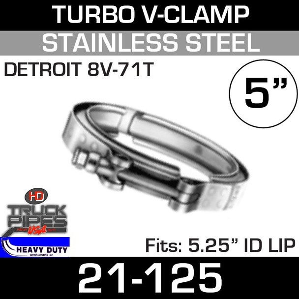 "Turbo V-Clamp for Mack/Detroit 8V-71T with 5.25"" ID 21-125"