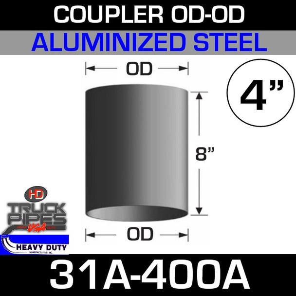 """4"""" Exhaust Coupler OD-OD Aluminized 8"""" Tall 31A-400A"""