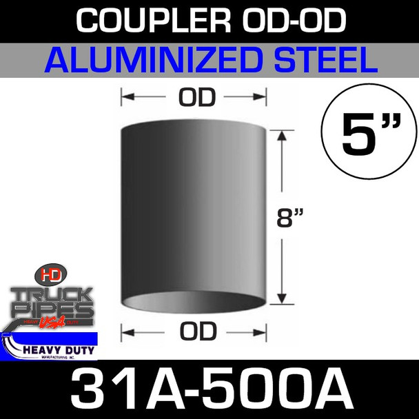 "5"" Exhaust Coupler OD-OD Aluminized 8"" Tall 31A-500A"